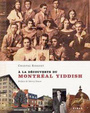 Book cover: A la découverte du Montréal yiddish - Ringuet Chantal - 9782762130164