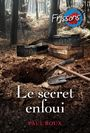Couverture du livre Secret enfoui (Le) - ROUX PAUL - 9782762598865