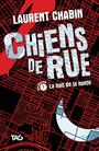 Book cover: Chiens de rue 1 La nuit de la honte - CHABIN LAURENT - 9782762599978