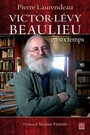 Book cover: Victor-Lévy Beaulieu en six temps - LAURENDEAU PIERRE - 9782763798660