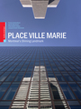Book cover: Place Ville-Marie : Montreal's shining Landmark - Linteau Paul-André - 9782764411308