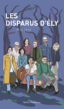 Book cover: Les Disparus d'Ély - Boulay Stéphanie - 9782764438220