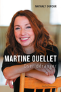 Book cover: Martine Ouellet : Oser déranger - Dufour Nathaly - 9782764439425