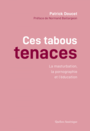 Book cover: Ces tabous tenaces - DOUCET PATRICK - 9782764439456