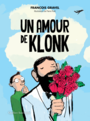 Book cover: Un amour de Klonk - Gravel François - 9782764439852