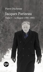 Book cover: Jacques Parizeau 3 Le régent, 1985-1995 - DUCHESNE PIERRE - 9782764441251