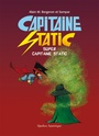 Couverture du livre Capitaine Static Super Capitaine Static - BERGERON ALAIN M. - 9782764442760