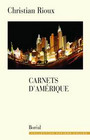 Book cover: Carnets d'amerique - RIOUX CHRISTIAN - 9782764603932
