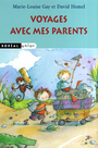 Couverture du livre Voyages avec mes parents - GAY MARIE-LOUISE , HOMEL DAVID - 9782764604724