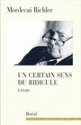 Book cover: Un certain sens du ridicule - RICHLER MORDECAI - 9782764605325