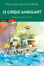 Couverture du livre Cirque ambulant(Le) - HOMEL DAVID - 9782764624326