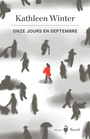 Book cover: Onze jours en septembre - Winter Kathleen - 9782764625538