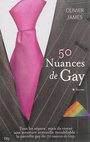 Book cover: 50 nuances de gay - James Olivier - 9782824603001