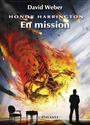 Couverture du livre Honor Harrington 12-1 En mission - WEBER DAVID - 9782841725632