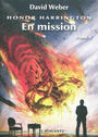 Couverture du livre Honor Harrington 12-2 En mission - WEBER DAVID - 9782841725649