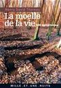 Book cover: La moelle de la vie - THOREAU HENRY DAVID - 9782842059392