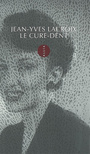 Book cover: Cure-dent (Le) - LACROIX JEAN-YVES - 9782844852830