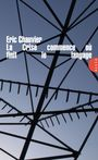 Book cover: Crise commence ou finit le langage - CHAUVIER ERIC - 9782844853219