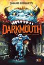 Couverture du livre Darkmouth T.1 - Hegarty Shane - 9782845636729