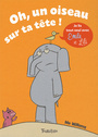 Book cover: Oh ! un oiseau sur ta tête ! - WILLEMS MO - 9782848014265