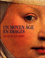 Book cover: Un moyen age en images - LE GOFF JACQUES - 9782850257414