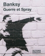 Book cover: Guerre et spray - Banksy - 9782862276731