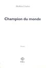 Couverture du livre Champion du monde - LINDON MATHIEU - 9782867444395