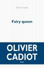 Book cover: Fairy queen - CADIOT OLIVIER - 9782867449086