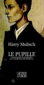 Book cover: Le pupille - MULISCH HARRY - 9782868693969