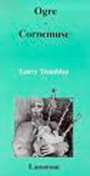 Couverture du livre Ogre - cornemuse - TREMBLAY LARRY - 9782872821853