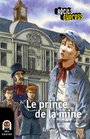 Couverture du livre Le prince de la mine - RAUCY CLAUDE - 9782874382246