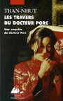 Book cover: Les travers du docteur porc - TRAN-NHUT - 9782877309196