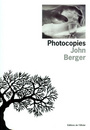 Couverture du livre Photocopies - BERGER JOHN - 9782879292120