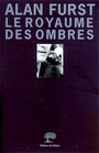 Book cover: Le royaume des ombres - FURST ALAN - 9782879295763