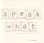 Couverture du livre Speak what - MICONE MARCO - 9782890057968