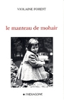 Book cover: Le manteau de mohair - FOREST VIOLAINE - 9782890066878