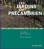 Book cover: Les jardins du precambrien: symposiums internationaux... - DEROUIN RENE & LAPOINTE GILLES - 9782890067981