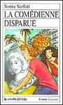 Book cover: La comedienne disparue - SARFATI SONIA - 9782890212114