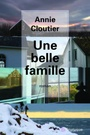 Book cover: Une belle famille - Cloutier Annie - 9782890317932