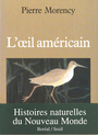 Book cover: L'oeil americain - Morency Pierre - 9782890523081