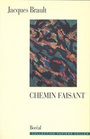 Book cover: Chemin faisant - BRAULT JACQUES - 9782890526358