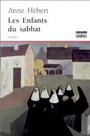 Book cover: Enfants du Sabbat (Les) - HEBERT ANNE - 9782890526990
