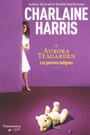 Couverture du livre Aurora Teagarden 6 Les parents indignes - Harris Charlaine - 9782890774933