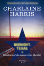 Couverture du livre Midnight, Texas 1 - Harris Charlaine - 9782890776357