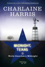 Couverture du livre Midnight, Texas 3 - Harris Charlaine - 9782890776371