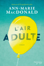Book cover: Air adulte (L') - MACDONALD ANN-MARIE - 9782890776821