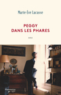 Book cover: Peggy dans les phares - Lacasse Marie-Eve - 9782890777644