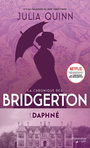 Book cover: Chronique des Bridgerton (La) 1 Daphné - Quinn Julia - 9782890779785