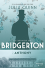 Book cover: Chronique des Bridgerton (La) 2 Anthony - Quinn Julia - 9782890779815