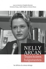 Book cover: Nelly Arcan, trajectoires fulgurantes - COLLECTIF - 9782890915831